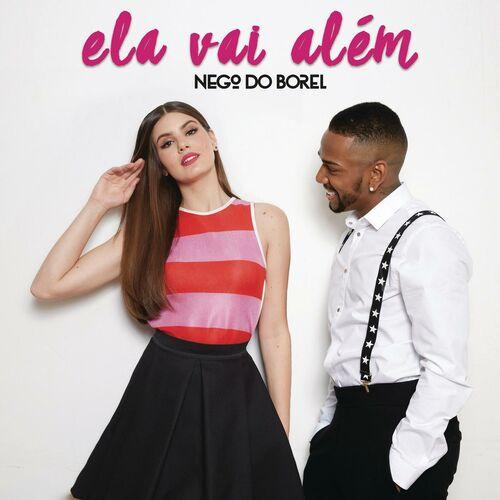 Baixar Música Ela Vai Além – Nego do Borel (2016) Grátis