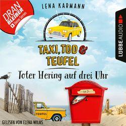 Toter Hering auf drei Uhr - Taxi, Tod und Teufel, Folge 5 (Ungekürzt) Hörbuch kostenlos