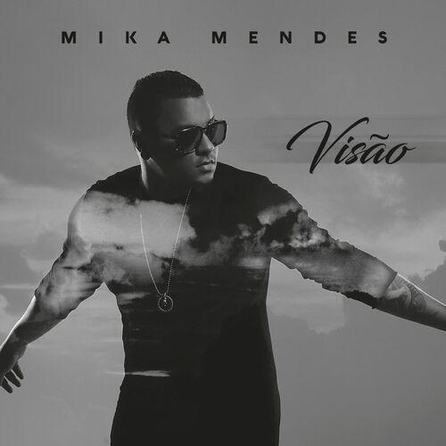 Baixar CD Visão – Mika Mendes (2016) Grátis