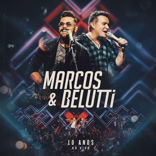Baixar CD Marcos & Belutti – 10 Anos (Ao Vivo) – 2018 Grátis