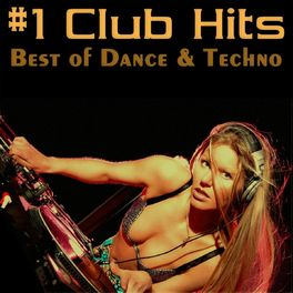 Album cover of #1 Club Hits Vol.1 - Best Of Dance & Techno Edition