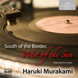 South of the Border, West of the Sun (Unabridged) Audiobook