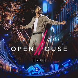 Capa Dilsinho – Open House (Ao Vivo) 2020
