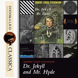The Strange Case of Dr Jekyll & Mr Hyde (Unabridged)