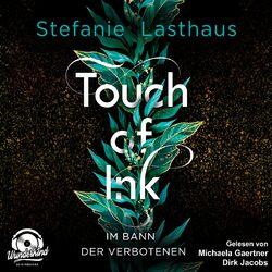 Im Bann der Verbotenen - Touch of Ink, Band 2 (Ungekürzt) Audiobook