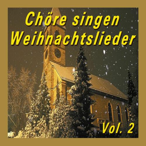 Chöre Singen Weihnachtslieder.Various Artists Chöre Singen Weihnachtslieder Vol 2 Strimovanje
