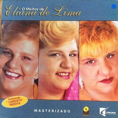 Eliana de Lima – O Melhor de Eliana de Lima 1994 CD Completo