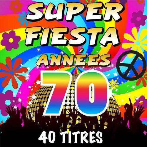 the top orchestra super fiesta ann es 70 40 titres musique en streaming couter sur deezer. Black Bedroom Furniture Sets. Home Design Ideas