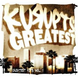 Album cover of Kurupts Greatest: Greatest Hits Vol. 1
