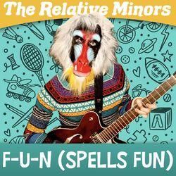 F-U-N (Spells Fun)