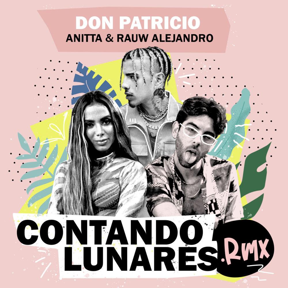 Contando Lunares (feat. Anitta & Rauw Alejandro) (Remix)