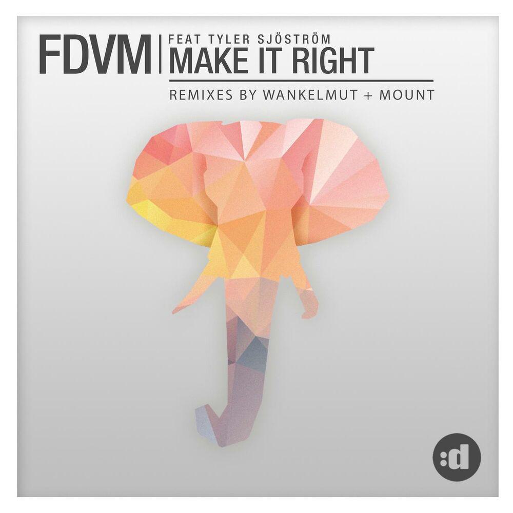Make It Right (Wankelmut Remix)