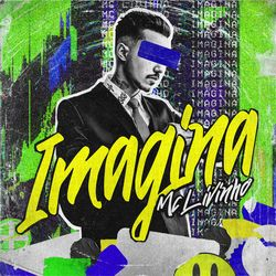 Imagina – Mc Livinho