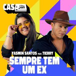 Sempre Tem Um Ex (Ao Vivo No Casa Filtr) (feat. Tierry)