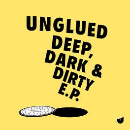 Album cover of Deep, Dark & Dirty EP