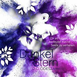 Dunkel Stern (Dir zu folgen, bedeutet meine Seele zu verlieren) Audiobook