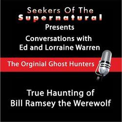 True Haunting of Bill Ramsey the Werewolf