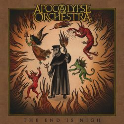Apocalypse Orchestra – The End Is Nigh 2020 CD Completo