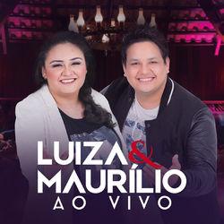 CD Luíza & Maurílio - Luíza & Maurílio (Ao Vivo) 2017 - Torrent download