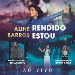 Rendido Estou (Arms Open Wide) - Aline Barros Download