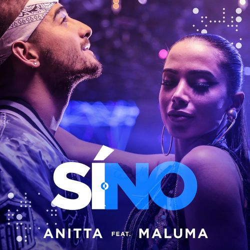 Single Sí o no – Anitta, Maluma (2016)