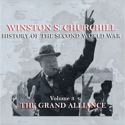 Winston S Churchill's History Of The Second World War - Volume 3 - The Grand Alliance Audiobook