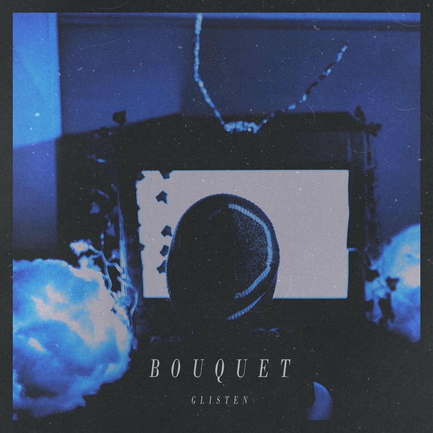 Bouquet - Glisten [single] (2021)