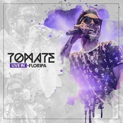 Tomate – Live in Floripa 2019 CD Completo