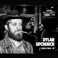 Dylan Upchurch: Front Page - Music Streaming - Listen on Deezer