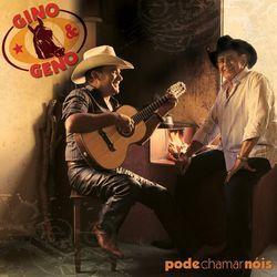 Download Gino & Geno - Pode Chamar Nóis 2009