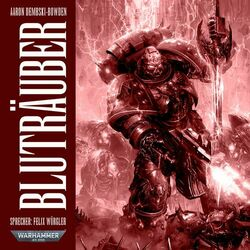 Warhammer 40.000 - Night Lords 2: Bluträuber (Ungekürzt) Hörbuch kostenlos