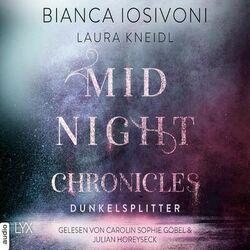 Dunkelsplitter - Midnight-Chronicles-Reihe, Teil 3 (Ungekürzt) Audiobook