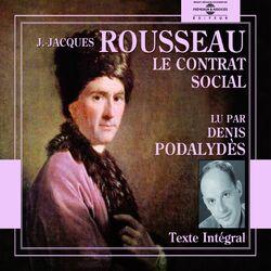 Jean-Jacques Rousseau : Le Contrat Social