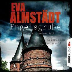 Engelsgrube - Kommissarin Pia Korittki - Pia Korittkis zweiter Fall, Folge 2 (Ungekürzt) Audiobook