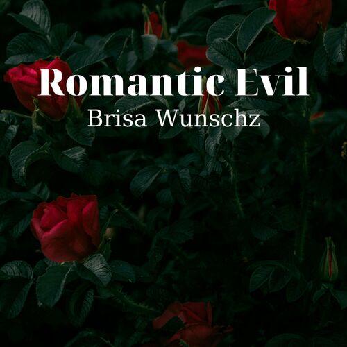 Romantic Evil