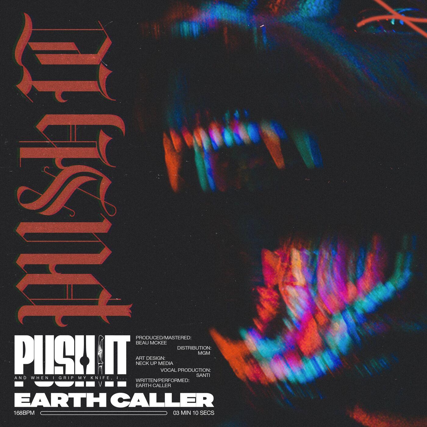 Earth Caller - Push It [single] (2020)