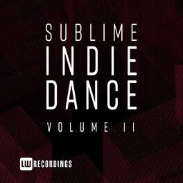 Album cover of Sublime Indie Dance, Vol. 11