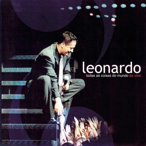 Baixar CD Todas As Coisas Do Mundo – Ao Vivo – Leonardo (2002) Grátis