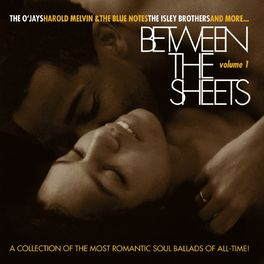 Album cover of Between The Sheets - Volume 1