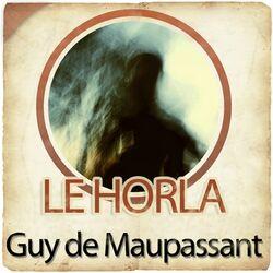 Guy de Maupassant : Le Horla