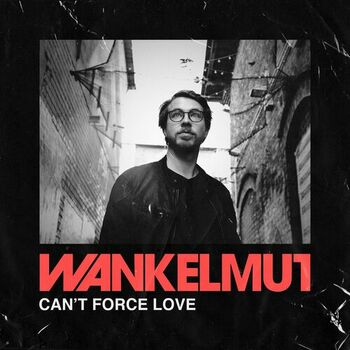 Can't Force Love cover