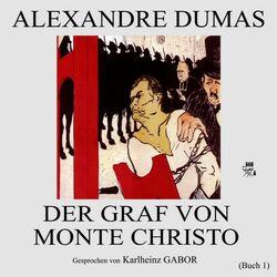 Der Graf von Monte Christo (Buch 1)