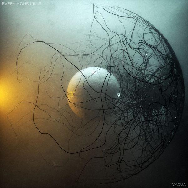 Every Hour Kills - Vacua [EP] (2021)