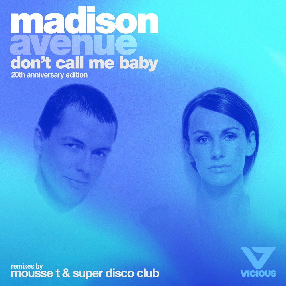 Don't Call Me Baby (Mousse T. Remix - Edit)