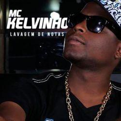 Mc Kelvinho – Lavagem De Notas 2021 CD Completo