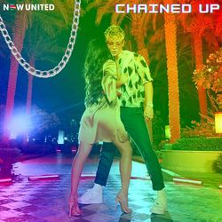 Chained Up – Now United