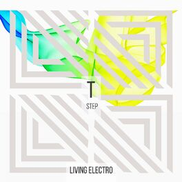 Album cover of Living Electro - Step T