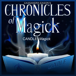 Candle Magick - Chronicles of Magick Series Audiobook