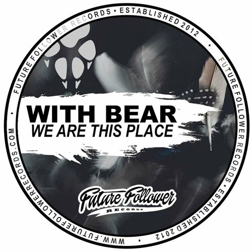 Download With Bear - We Are This Place (3SFFR0138) mp3