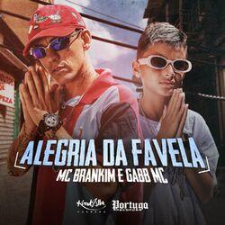 MC Brankim, Gabb MC – Alegria da Favela
